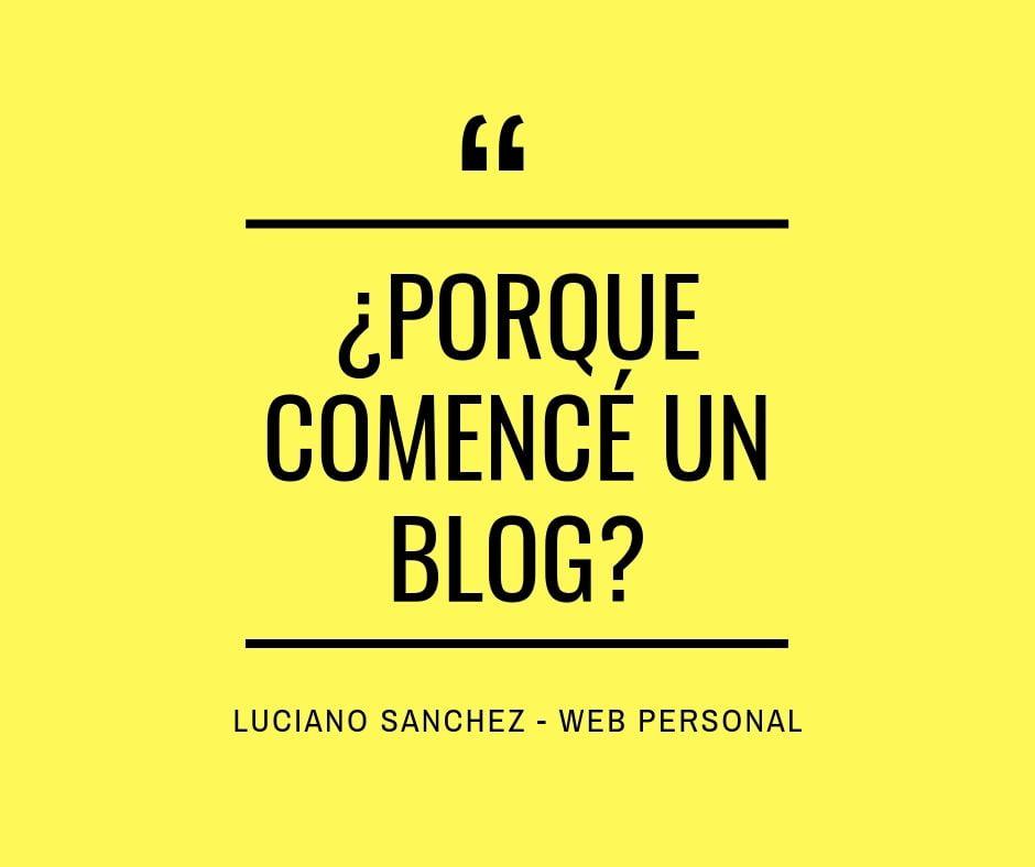"""porque escribir un blog, esta imagen representa el post en mi web personal, titulo """"porque comencé un blog"""" fondo amarillo con letras negras"""